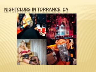 Nightclubs in Torrance California