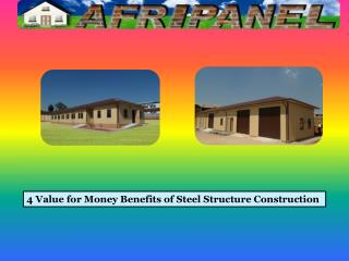 4 Value for Money Benefits of Steel Structure Construction