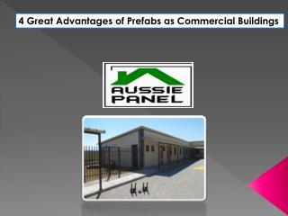 4 Great Advantages of Prefabs as CommercialBuildings