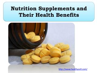 Nutrition Supplements and Their Health Benefits