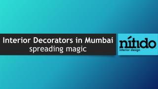 Interior Decorators in Mumbai spreading magic