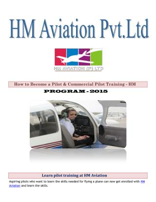 Learn pilot training at HM Aviation