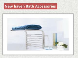 New haven Bath Accessories