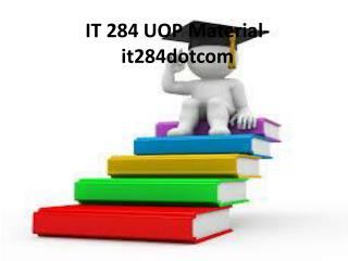 IT 284 Uop Material-it284dotcom