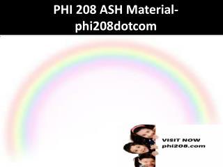 PHI 208 ASH Material-phi208dotcom