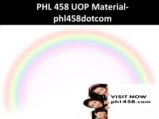 PHL 251 UOP Material-phl251dotcom