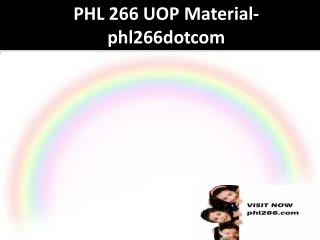 PHL 266 UOP Material-phl266dotcom