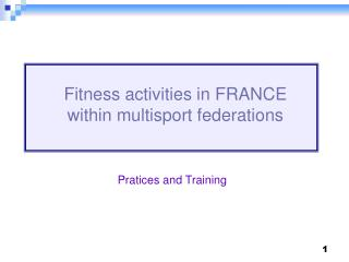Fitness activities in FRANCE