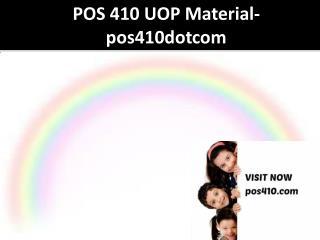 POS 410 UOP Material-pos410dotcom