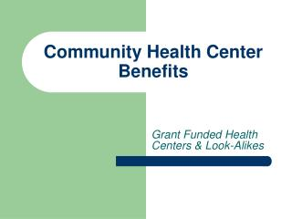 Community Health Center Benefits