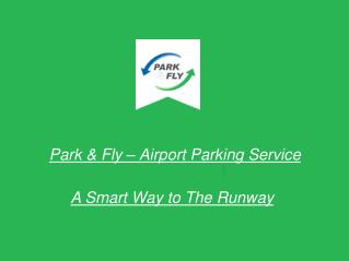Park & Fly - Airport Parking Service