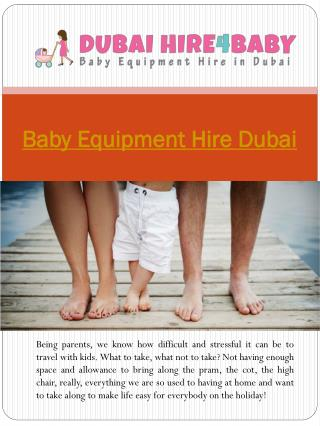 Baby Equipment Hire Dubai