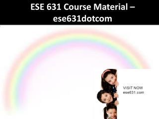 ESE 631 Course Material - ese631dotcom