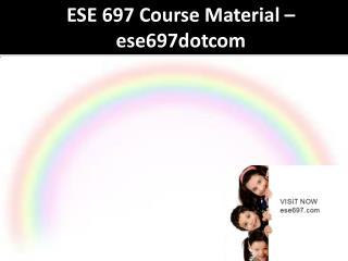 ESE 697 Course Material - ese697dotcom