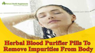 Herbal Blood Purifier Pills To Remove Impurities From Body