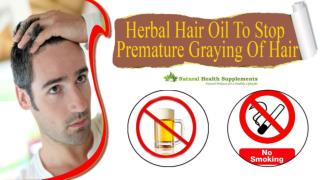 Herbal Hair Oil To Stop Premature Graying Of Hair
