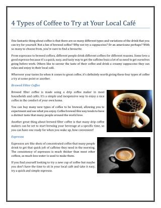 4 Types of Coffee to Try at Your Local Caf�