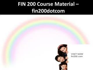 FIN 200 Course Material - fin200dotcom