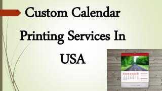 Custom Calendar Printing Services In USA