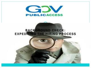 Background Check: Expediting the Hiring Process
