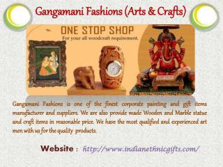 Gangamani Fashions (Arts & Crafts)
