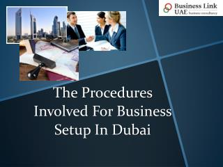 The Procedures Involved For Business Setup In Dubai