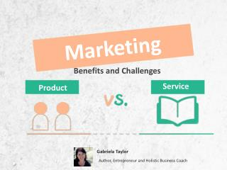 Product vs. Service Marketing: Benefits and Challenges