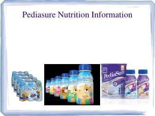 Pediasure Nutrition Information