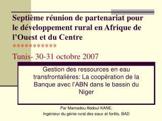 Septi me r union de partenariat pour le d veloppement rural en Afrique de l Ouest et du Centre  Tunis- 30-31 octobre 200