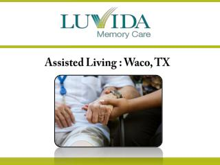 Assisted Living : Waco, TX