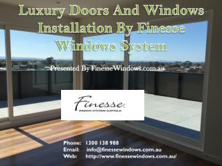 Doors and Windows Installation By Finesse Window Systems Australia