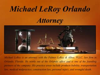 Michael LeRoy Orlando - Defense Attorney