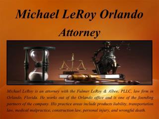 Michael LeRoy Orlando - Defense Attorney