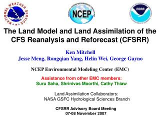 The Land Model and Land Assimilation of the  CFS Reanalysis and Reforecast CFSRR