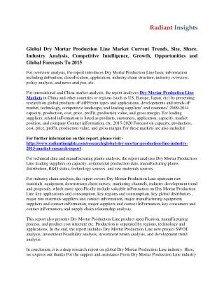 Dry Mortar Production Line Market Shares, Strategies And Forecasts to 2015