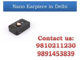 Nano Earpiece in Delhi,9810211230