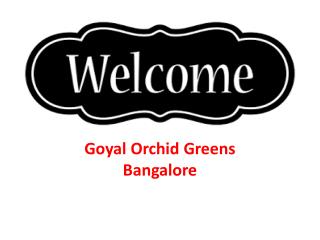 Goyal Orchid Greens
