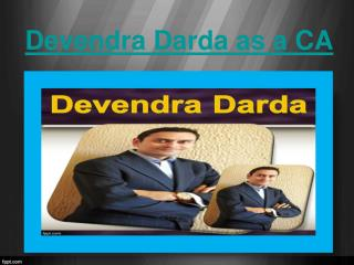 Devendra Darda as a CA