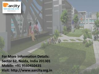 Aarcity Luxurious Residential Located in Greater Noida Call 91 9560450435