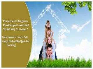 Properties in Bangalore Call @ 9266629901
