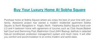 Buy Your Luxury Home At Sobha Square