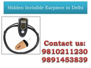Hidden Invisible Earpiece in Delhi,9810211230