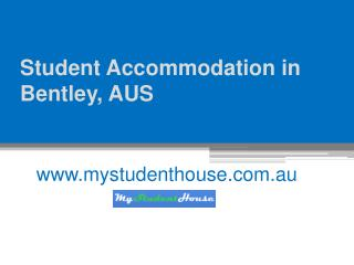 Student Accommodation in Bentley, AUS - www.mystudenthouse.com.au