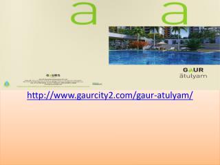 Gaur Atulyam Flats Project