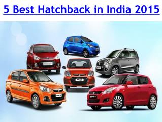 Find The Best Hatchback Car in India 2015