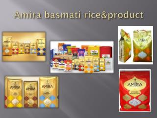 Amira basmati rice and product