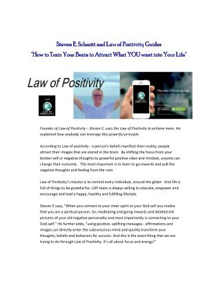Steven E. Schmitt and Law of Positivity Guides You to Connect to Your Inner Spirit to attract What You Seek in Life