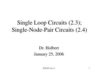 Single Loop Circuits 2.3; Single-Node-Pair Circuits 2.4