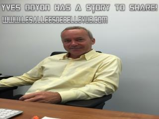 Yves Doyon Has A Story To Share!
