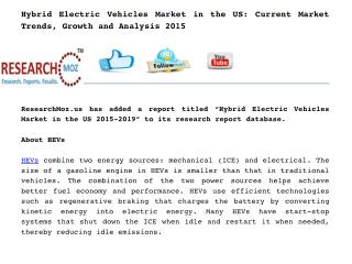 Hybrid Electric Vehicles Market in the US: Current Market  Trends, Growth and Analysis 2015